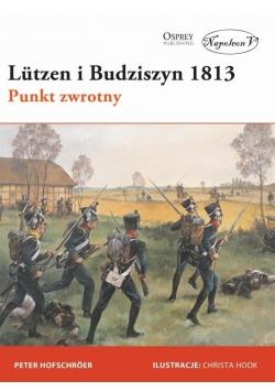 Lutzen i Budziszyn 1813. Punkt zwrotny