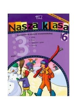 Nasza klasa 3: podręcznik, część 6. Szkoła podstawowa, nowa