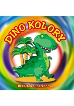 30 kartek superzabawy. Dino kolory
