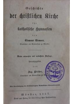 Geschichte der christlichen Kirche, 1857 r.