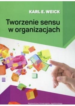 Tworzenie sensu w organizacjach