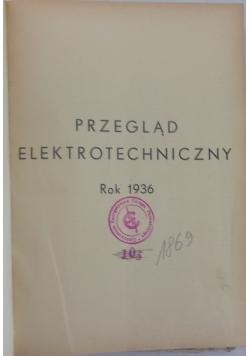 Przegląd elektrotechniczny, 1936 r.