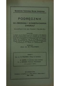 Podręcznik do zbierania i konserwowania zwierząt należących do fauny polskiej. Zeszyt 1,  1929 r.