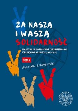 """Za naszą i waszą """"Solidarność"""" Tom 2"""