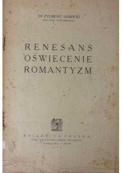 Renesans, oświecenie, romantyzm, 1923 r.