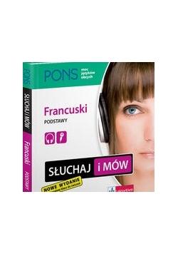 Słuchaj i mów. Francuski podstawy +CD