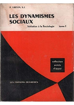Les dynamismes sociaux, t. 1