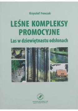Leśne kompleksy promocyjne. Las w dziewiętnastu odsłonach