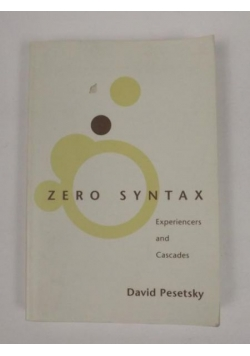Zero Syntax. Experiencers and Cascades