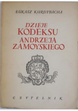 Dzieje kodeksu Andrzeja Zamoyskiego