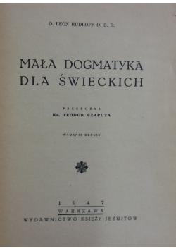 Mała dogmatyka dla świeckich, 1947r.