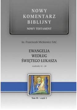 Nowy komentarz biblijny. T.III cz.2 Ewangelia