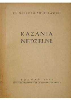 Kazania niedzielne, 1947 r.