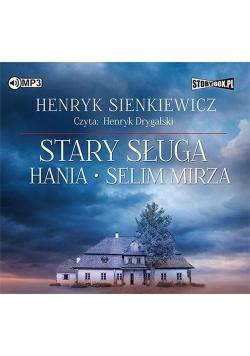 Stary sługa Hania Selim Mirza audiobook