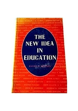 The new idea in education