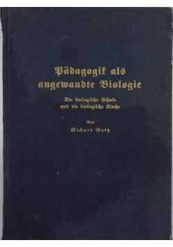 Badagogit als angewandte Biologie, 1934r.