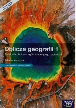 Oblicza geografii 1 Podręcznik Zakres rozszerzony z dostępem do Matura-ROM-u