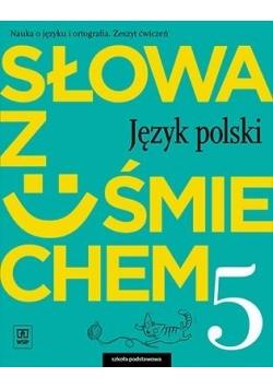 J.Polski SP 5 Słowa z uśmiechem ćw. WSiP