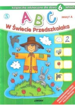 ABC w świecie przedszkolaka A/6 (5)  LIWONA