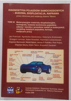 Diagnostyka pojazdów samochodowych - budowa, eksploatacja, naprawa, tom III
