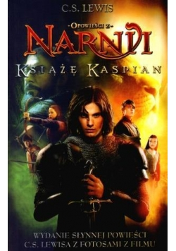 Opowieści z Narnii tom  2 - Książę Kaspian