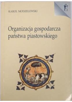 Organizacja gospodarcza państwa piastowskiego