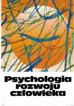 Psychologia rozwoju człowieka, tom 2