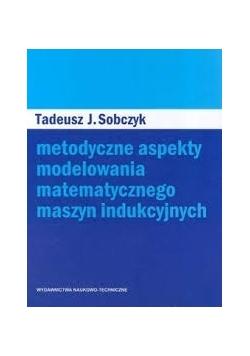 Metodyczne aspekty modelowania matematycznego maszyn indukcyjnych, Nowa