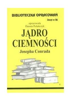 Biblioteczka opracowań nr 086 Jądro ciemności