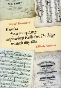 Kronika życia muzycznego na prowincji Królestwa Polskiego w latach 1815-1862