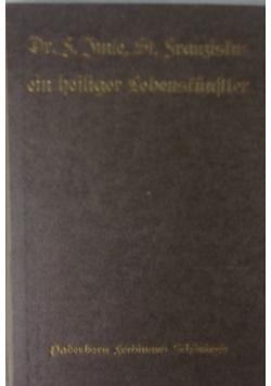 St. Franziskus ein heiliger Lebenkunstler, 1922r.