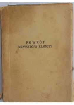 Powrót Krzysztofa Szaroty, 1941 r.