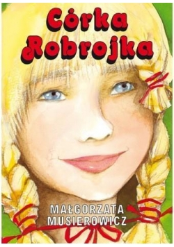 Córka Robrojka w.2018