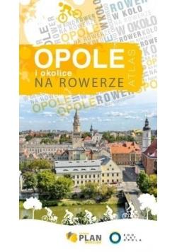 Atlas - Opole i okolice na rowerze