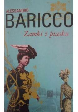 Baricco Alekssandro - Zamki z piasku