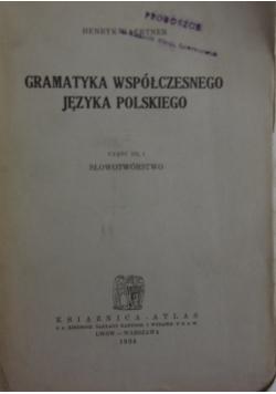 Gramatyka współczesnego języka polskiego cz.III/2,  1934r.