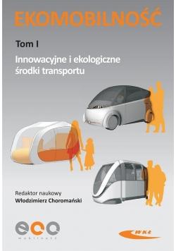 Ekomobilność T.1. Innowacyjne i ekologiczne...