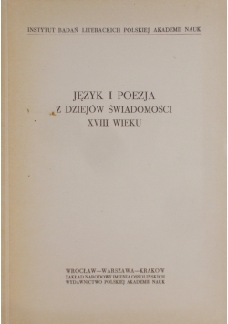 Język i poezja z dziejów świadomości XVIII wieku