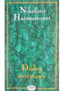 Harnoncourt Nikolaus - Dialog muzyczny