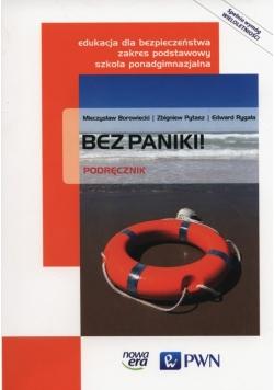 Bez paniki! Edukacja dla bezpieczeństwa Podręcznik wieloletni Zakres podstawowy