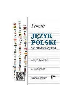 Język Polski w Gimnazjum nr.1 2015/2016