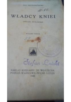 Władcy kniei, 1925 r.