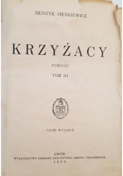 Krzyżacy tom III, 1939 r.