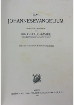 Das Johannesevangelium ubersetzt und erklart, 1914