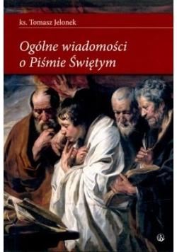 Ogólne wiadomości o Piśmie Świętym