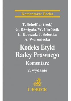 Kodeks Etyki Radcy Prawnego. Komentarz w.2