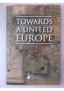 Towards a United Europe