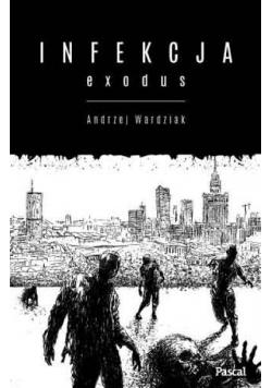 Infekcja. Exodus