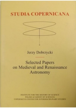Selected Papers on Medieval and Renaissance Astronomy