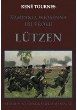 Kampania wiosenna 1813 roku Ltzen